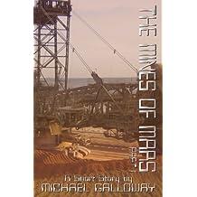 The Mines of Mars, Part I
