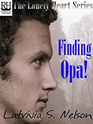 Finding Opa! (The Lonely Heart Series Book 2) (English Edition)