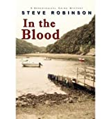 In the Blood (a Genealogical Crime Mystery) Robinson, Steve ( Author ) Oct-30-2011 Paperback
