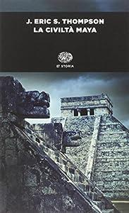 I 10 migliori libri sui Maya