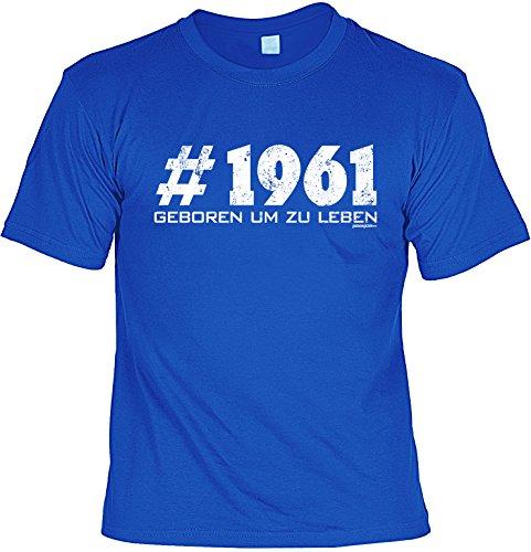 T-Shirt zum Geburtstag - # 1961 - Geboren um zu leben - Geburtstagsgeschenk - Fun shirt - royalblau Royalblau