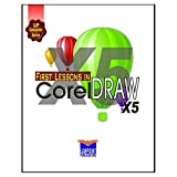 First Lessons in Corel Draw X5