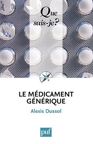 Le médicament générique: « Que sais-je ? » n° 3875