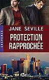 protection rapproch?e
