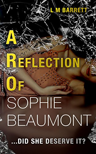 A reflection of sophie beaumont ebook l m barrett amazon a reflection of sophie beaumont by barrett l m fandeluxe Document