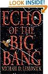 Echo of the Big Bang
