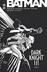 Batman - Dark Knight III, Tome 3 :