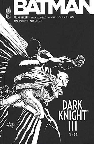 BATMAN DARK KNIGHT III tome 3