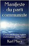Manifeste du parti communiste - Essais sur la conception matérialiste de l'histoire - Format Kindle - 2,55 €
