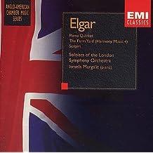 Elgar: Piano Quintet, The Farm Yard (Harmony Music No. 4), Sospiri