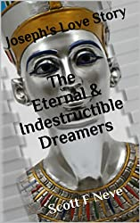 The Eternal & Indestructible Dreamers: Joseph's Love Story (English Edition)