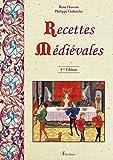 Recettes médiévales - 125 recettes de cuisine du Moyen Âge