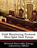 Field Monitoring Protocol: Mini-Split Heat Pumps