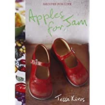 Apples for Jam:Recipes for Life by Tessa Kiros (2010-04-05)