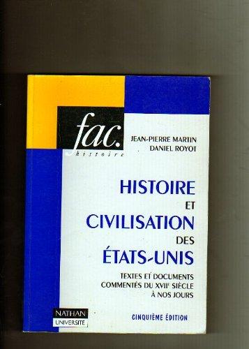 Histoire et Civilisation des États-Unis par Jean-Pierre Martin