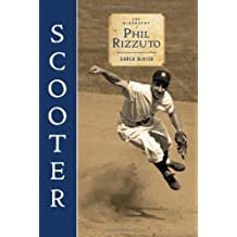 Scooter: The Biography of Phil Rizzuto by DeVito, Carlo (2010) Hardcover