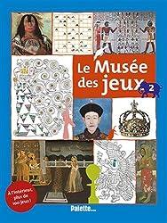 Le Musée des jeux : Tome 2