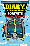 #4: Roblox Books: Diary of a Roblox Noob: Fortnite Battle Royale