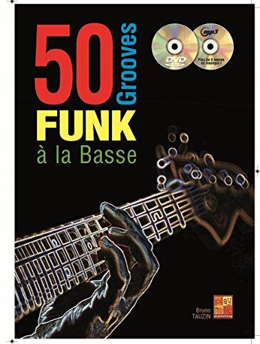 50 grooves funk à la basse (1 Livre + 1 CD + 1 DVD)