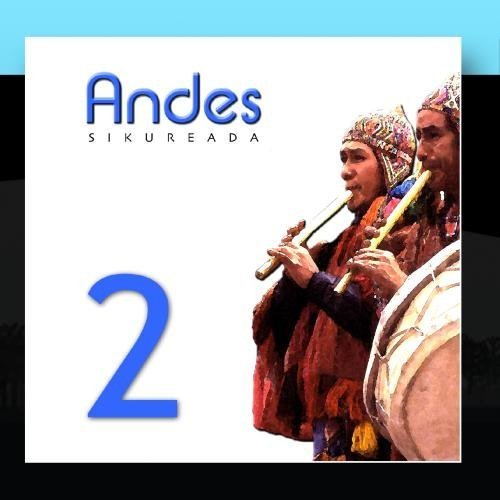 Flutes & Panpipes Of The Andes, Vol.2 by Los Indios De Cuzco & I. Canones Y Su Conjunto