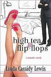 High Tea & Flip-Flops (A High Tea & Flip-Flops Novel Book 1)