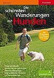 Die schönsten Wanderungen mit Hunden: Franken. Routen für das ganze Jahr, viele praktische Tipps, 32 Tourenkärtchen - Mandy Kuckuk
