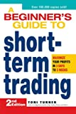 A Beginner's Guide to Short Term Trading: Maximize Your Profits in 3 Days to 3 Weeks (Mommy Rescue Guide)
