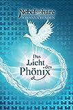 Nebelsphaere - Das Licht des Phoenix (Lübeck-Reihe, Band 2) - Johanna Benden