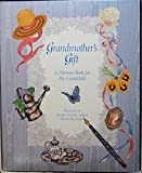 Grandmother's Gift: A Memory Book for My Grandchild by Peg Streep (1996-01-02)