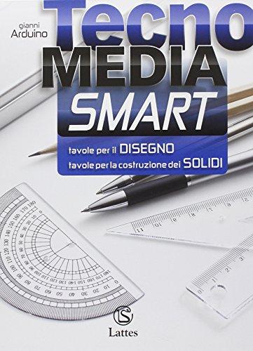Tecnomedia smart. Tavole per il disegno e la costruzione dei solidi. Con e-book. Con espansione online. Per la Scuola media