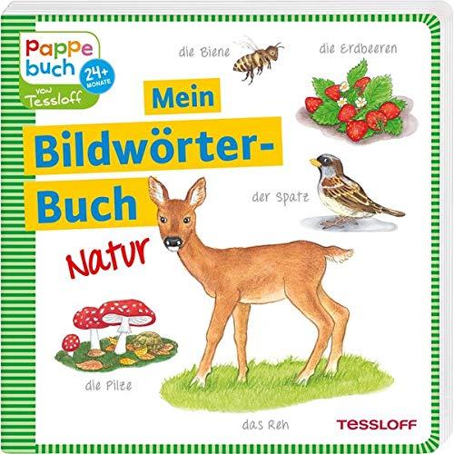 Mein Bildwörterbuch. Natur: Für Kinder ab 24 Monaten (Bilderbuch ab 2 Jahre) Natur Rehe