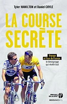 La course secrète par [COYLE, Daniel, HAMILTON, Tyler]