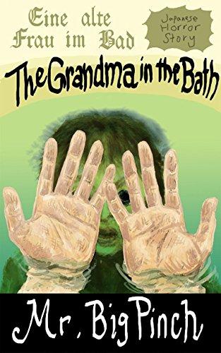 The Grandma in the Bath: Ofuro no oba-san (English Edition) (Iris Tiffany)