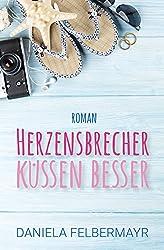 Herzensbrecher Küssen Besser (Glamerica Girls 2)