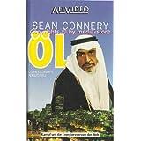 Öl - Kampf um die Energiereserven der Welt