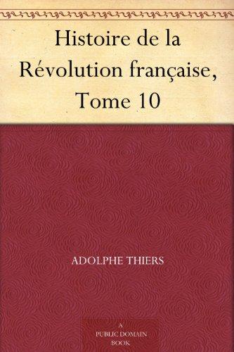 Couverture du livre Histoire de la Révolution française, Tome 10
