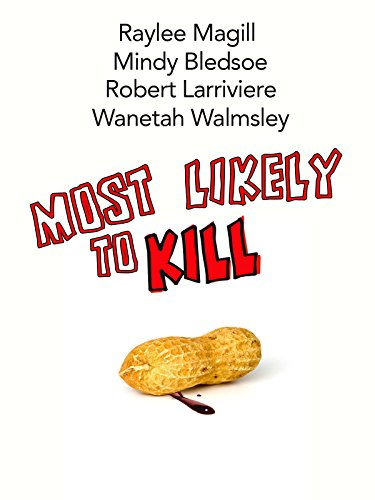 Most Likely to Kill