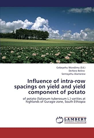 Influence of intra-row spacings on yield and yield component of