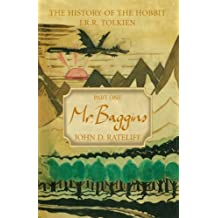 The History of the Hobbit: Mr. Baggins v. 1