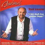 Toni Lauerer ´I Bin Doch Koa Glater Depp´