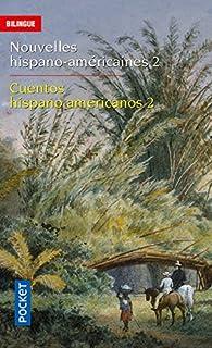 Nouvelles hispano-américaines 2 par  Jorge Luis Borges