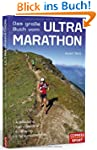 Das große Buch vom Ultra-Marathon - A...