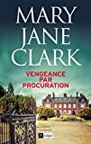 Vengeance par procuration (Suspense)