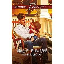 Um anel e um bebé (Desejo Livro 1003) (Portuguese Edition)