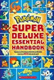 #6: Pokemon: Super Deluxe Essential Handbook