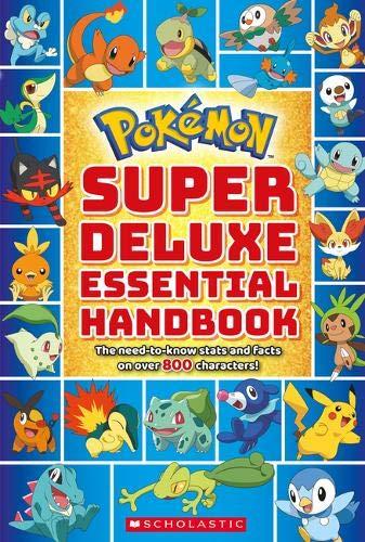 Pokemon: Super Deluxe Essential Handbook por Scholastic