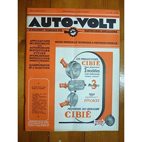 AUTO VOLT N? 220 du 01-03-1954 EQUIPEMENT ELECTRIQUE AUTOMOBILE - AERONAUTIQUE - AGRICOLE ET INDUSTRIE par Collectif