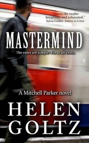 Mastermind: Volume 1 (Mitchell Parker crime series) by Helen Goltz (2010-01-22)