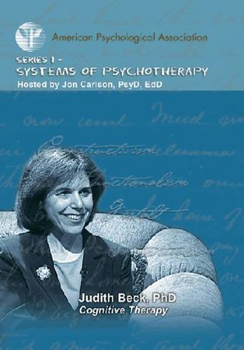 Cognitive Therapy (APA Psychotherapy Video Series 1: Systems of Psychotherapy) por Judith Beck