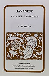 Javanese: A Cultural Approach (Papers in International Studies. Southeast Asia Series) (Research in International Studies - Southeast Asia Series) (Ohio RIS Southeast Asia Series)